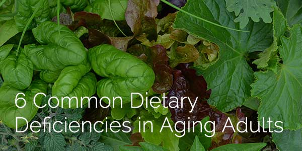 dark leafy greens, 6 common dietary deficiencies in aging adults