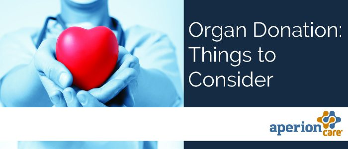 Organ Donation: Things to Consider