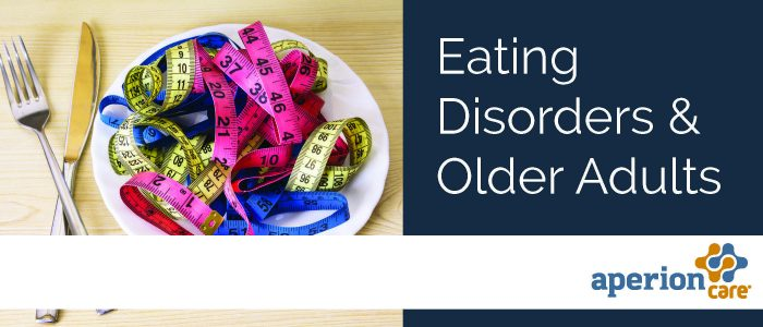 Eating Disorders and Older Adults